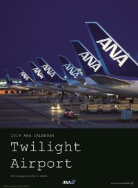 ニュース画像 2枚目:ANA Twilight Airport カレンダー